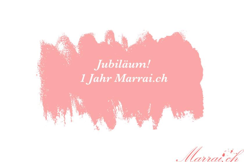 Jubiläum 1 Jahr Marrai.ch