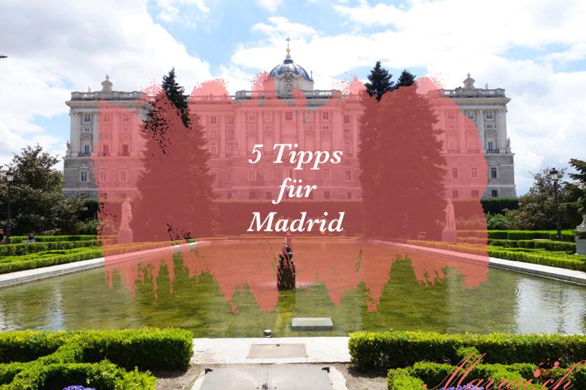 Madrid Stadtreise Reisebericht Tipps Citytrip Schweizer Blog Reiseblog Marrai.ch