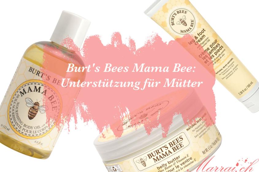 Burt's Bees Mama Bee: Unterstützung für Mütter