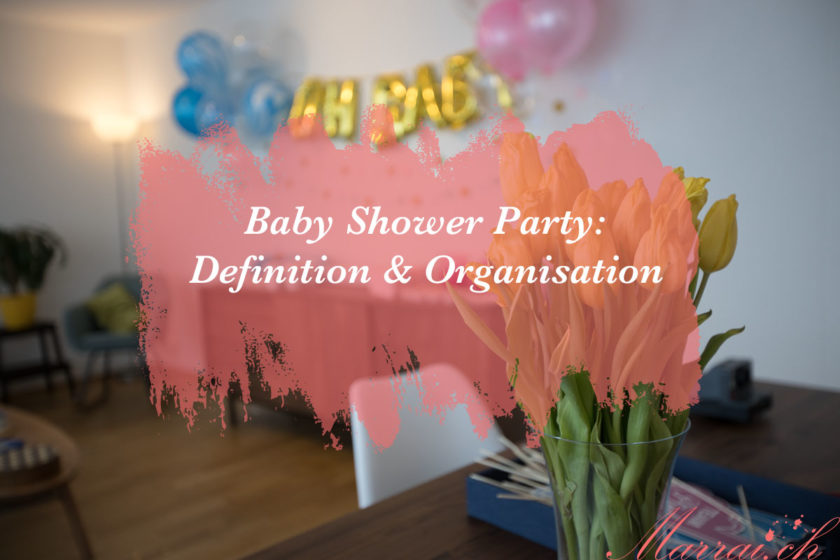 Baby Shower Party Definition & Organisation